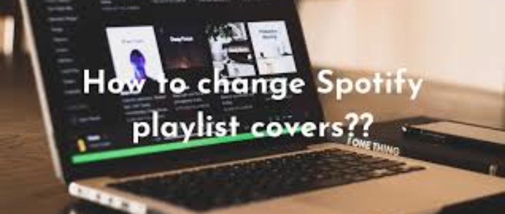 How To Change Playlist Picture On Spotify
